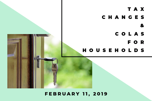 Tax Changes & COLAs for Households-2019