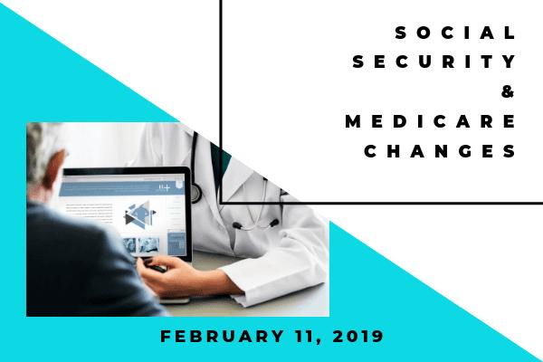 Social Security & Medicare Changes-2019 – Atlanta Financial